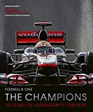 Formula One: The Champions:70 years of legendary F1 drivers (English Edition)