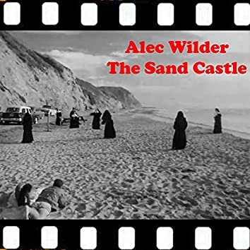 """The Sand Castle: Prelude / Variations / Facing East / Swing Music / Incantation / Golden Knight / Lonely Seascape / Ragtime Music / Lullaby / Finale (From """"The Sand Castle"""" Original Soundtrack)"""