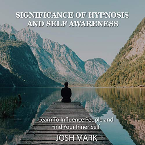 Significance of Hypnosis and Self Awareness cover art