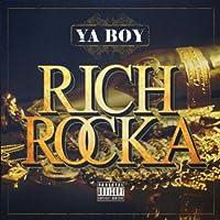 Ya Boy Rich Rocka