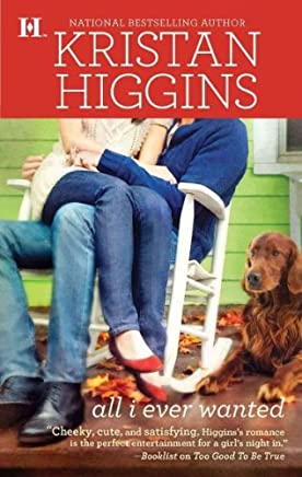 [(All I Ever Wanted)] [By (author) Kristan Higgins] published on (July, 2010)