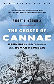 The Ghosts of Cannae: Hannibal and the Darkest Hour of the Roman Republic (English Edition)