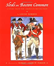Sleds on Boston Common: A Story from the American Revolution
