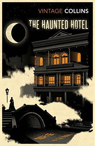 The Haunted Hotel (Vintage Classics)