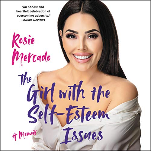 The Girl with the Self-Esteem Issues  By  cover art