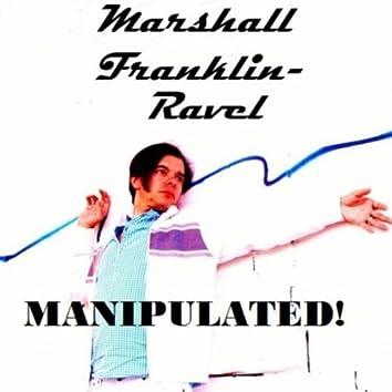 Manipulated!