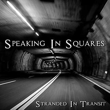 Stranded In Transit