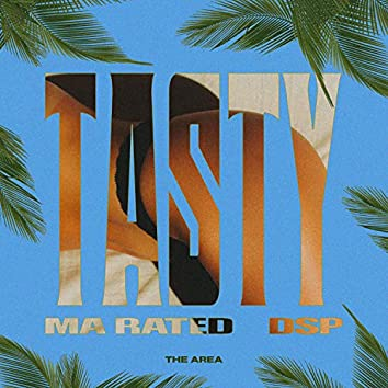 Tasty (feat. DSP)