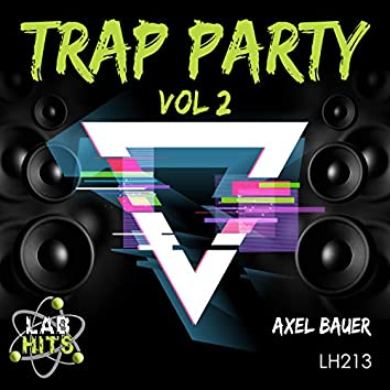 Trap Party, Vol. 2