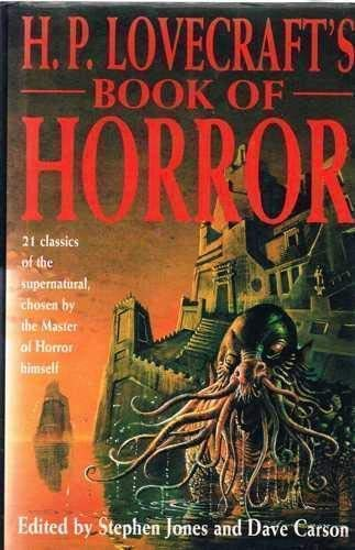 H.P. Lovecraft's Book of Horror 1566194962 Book Cover