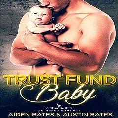 Trust Fund Baby: An Mpreg Romance
