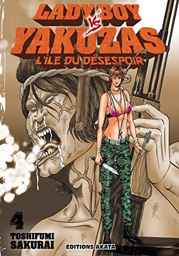 Ladyboy vs Yakuzas, l'île du désespoir - tome 4 (04)