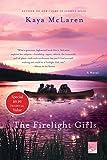 The Firelight Girls: A Novel
