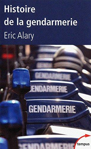 Histoire de la gendarmerie (Tempus t. 362) PDF Books