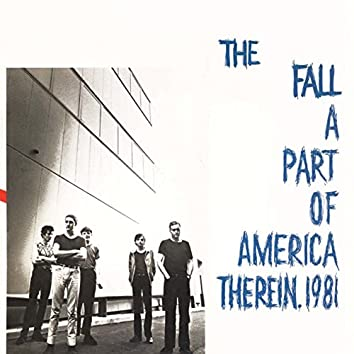 A Part of America Therein, 1981 (Expanded Edition)