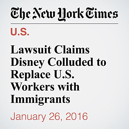 Lawsuit Claims Disney Colluded to Replace U.S. Workers with Immigrants cover art
