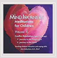 Vol. 6-Mindjourneys: Meditations for Children