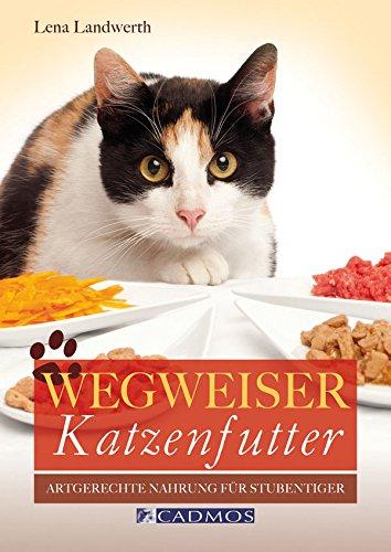 Wegweiser Katzenfutter: Artgerechte Nahrung für Stubentiger