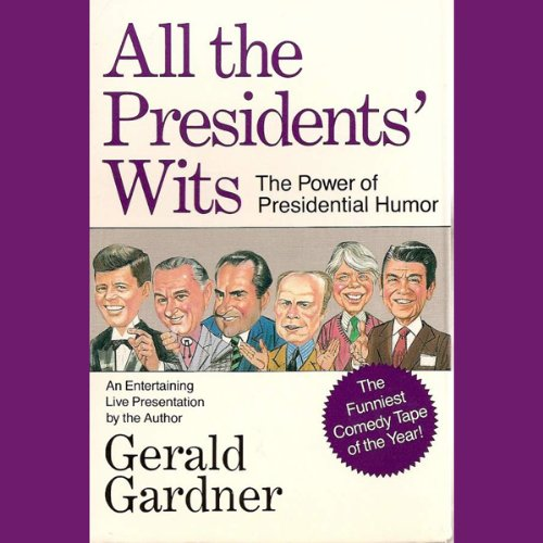 All the Presidents' Wits audiobook cover art