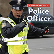 I Want to Be a Police Officer 2018