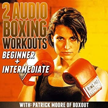 2 Audio Boxing Workouts: Beginner + Intermediate