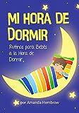 Mi Hora de Dormir / My Bedtime Spanish Edition: CUENTOS INFANTILES PARA LEER - KIDS ESL (Spanish Kids Picture Books nº 2) Libros Para Bebes en Espanol (Sean (Spanish Edition))
