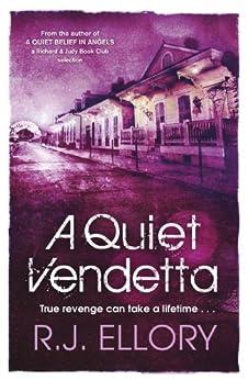 A Quiet Vendetta by [R.J. Ellory]