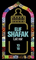 Lait noir d'Elif SHAFAK