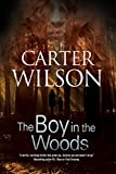 The Boy in the Woods (English Edition)
