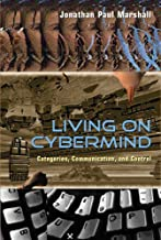 Living on Cybermind: Categories, Communication, and Control (New Literacies and Digital Epistemologies)