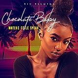 Chocolate Baby (feat. Le Speak)