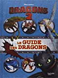 Dragons 2, le guide des dragons