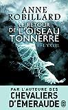 Le Retour de l'oiseau-tonnerre, Tome 1 - J'AI LU - 12/10/2016