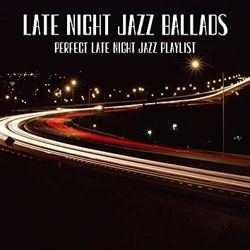 Perfect Late Night Jazz Playlist