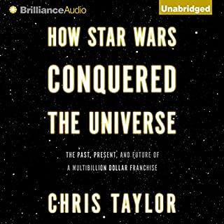 How Star Wars Conquered the Universe audiobook cover art