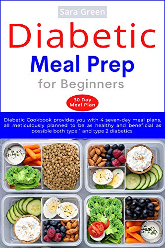 Diabetic Meal Prep for Beginners: Diabetic Cookbook provides you with 4 seven-day meal plans, all meticulously planned to be as healthy and beneficial as possible both type 1 and type 2 diabetics.