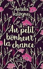 Au petit bonheur la chance- Collector d'Aurélie Valognes