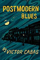 Postmodern Blues
