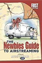Newbies Guide To Airstreaming by Rich Luhr (2011) Paperback