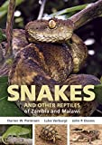 Field Guide to Snakes and other Reptiles of Zambia and Malawi (Struik Nature Field Guides)