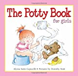 The Potty Book - For Girls by Alyssa Satin Capucilli (1st (first) Edition) [Hardcover(2000)]