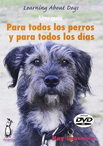 Para todos los perros y todos los días