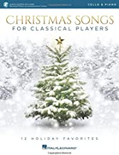 Christmas Songs for Classical Players - Cello and Piano: With online audio of piano accompaniments