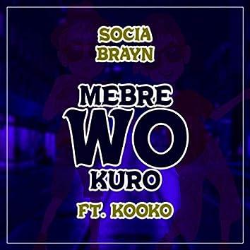 Mebre Wo Kuro