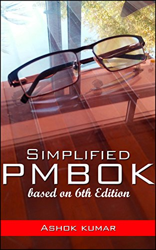 Simplified PMBOK: Based on 6th Edition (English Edition)