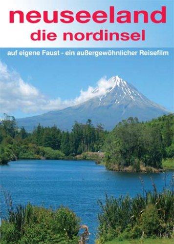 Neuseeland - die Nordinsel - auf eigene Faust - ein außergewöhnlicher Reisefilm