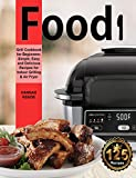 Foodi Grill Cookbook for Beginners: Simple, Easy and Delicious Recipes for Indoor Grilling & Air Fryer