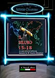 IL SILURO 15-18 in una crisi di bellezza durante la III guerra mondiale (Italian Edition)