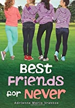 Best Friends for Never by Adrienne Maria Vrettos (2016-05-10)