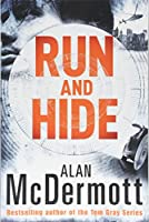 Run and Hide (An Eva Driscoll Thriller, 1)